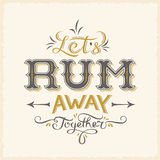 Lets Rum Away Together Abstract Vintage Vector Royalty Free Stock Photos