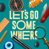 Lets some where, adventure motivation concept Stock Image