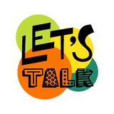 Lets talk text - hand draw doodle lettering vector. In color circle stock illustration