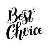 Lettering of Best choice in black stock illustration