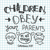 Lettering Bible Children, obey your parents Stock Photography