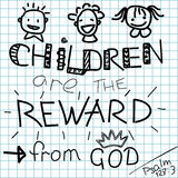 Lettering Bible Children are a reward from God on a checkered background Royalty Free Stock Images