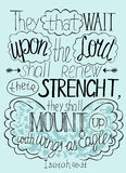 Lettering Bible Trust in the Lord will renew their strength... Stock Images