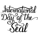 Lettering - Day of the Seal for your design Royalty Free Stock Image