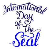 Lettering - Day of the Seal for your design Stock Images
