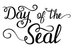 Lettering - Day of the Seal for your design Stock Photos