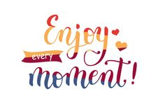 Lettering of Enjoy every moment in four colors Stock Photo
