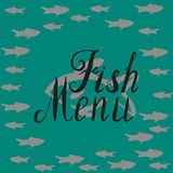 Fish menu round template. Lettering fish menu, round design, hand drawn with brush pen, inc. Vector. Could be used for fish market, restaurant, fishing. Vector Royalty Free Stock Image