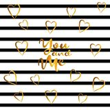 Lettering and gold hearts on black and white striped background. Valentine`s day or wedding background, festive banner, invitation, postcard, save the date Royalty Free Stock Photo