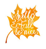 Lettering Hello fall be nice Stock Images