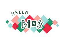 Lettering of Hello May with different letters on white background with colorful squares. Decorative lettering of Hello May with different letters in dark green royalty free illustration
