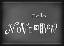 Lettering of Hello November with different letters in white on dark background stylized as chalk lettering. For calendar, sticker, decoration, planner, diary Vector Illustration