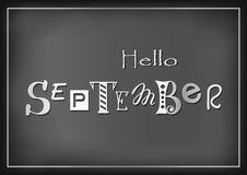 Lettering of Hello September with different letters in white on dark background stylized as chalk lettering. For calendar, sticker, decoration, planner, diary Royalty Free Illustration