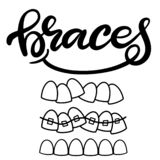 Vector lettering illustration about orthodontic treatment and dental healthcare with the image of braces on teeth. EPS10. Lettering illustration about dental stock illustration