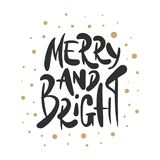 Lettering illustration phrase Merry And Bright for posters royalty free illustration