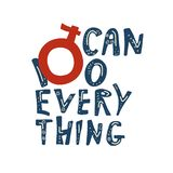 Lettering illustration women can do everything. royalty free illustration