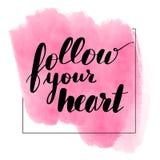 Lettering inscription follow your heart. stock illustration
