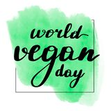 Lettering inscription world vegan day. stock illustration