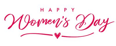 Happy Womans Day March 8 elegant calligraphy banner. Lettering invitations for the International Women`s Day, 8 March with text, line and heart Royalty Free Stock Images