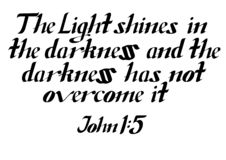 Lettering `The Light shines in the darkness`. Vector of a Lettering `The Light shines in the darkness...` from the John 1:5 vector illustration