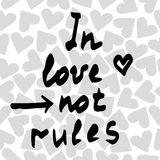 Lettering In love not rules on the background with heart Stock Photo