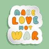 Lettering Make Love Not War Stock Photography