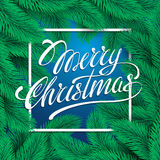 Lettering Merry Christmas. Festive card with calligraphic. On green and blue background with christmas tree branches. Greeting Christmas decor. Vector Royalty Free Stock Photos