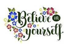 Lettering of motivational phrase Believe in yourself Royalty Free Stock Photo