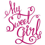 Lettering - My Sweet Girl for your design Stock Photo