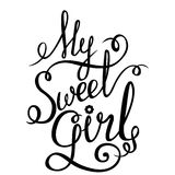 Lettering - My Sweet Girl for your design Stock Photography