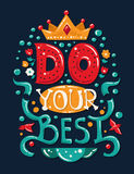 Lettering phrase Do Your Best Royalty Free Stock Images