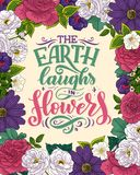 Lettering quote about flowers, illustration made in vector. Postcard, invitation and t-shirt design with handdrawn composition