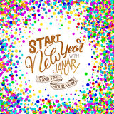 Lettering quote - Start New Year with January and find your way. Lettering composition for calendars, posters, cards, banners and. More,  illustration Royalty Free Stock Image