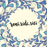 Lettering Veni Vidi Vici - latin phrase. Inspirational handwritten quote Stock Images