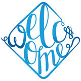 Lettering Welcome for your design Royalty Free Stock Photography