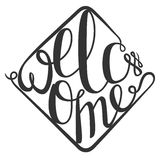 Lettering Welcome for your design Stock Images