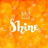 Lettering word Shine with doodle crown on abstract background. Lettering word Shine with doodle crown on golden abstract background Royalty Free Stock Images