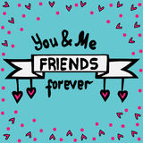 Lettering You and me friends forever with heart and circle Stock Photography