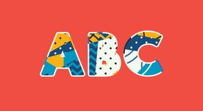 ABC Concept Word Art Illustration. The letters ABC concept written in colorful abstract typography. Vector EPS 10 available vector illustration