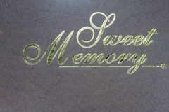 Letters  sweet memory on the old paper stripes. Royalty Free Stock Image