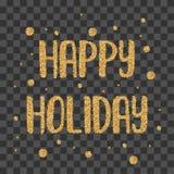 Lettrage d'or de miroitement de vacances heureuses Photographie stock
