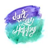 Lettrage de main avec le texte - ne vous inquiétez pas soit heureux Image libre de droits