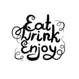 Lettrage de vecteur : Mangez, buvez, appréciez ! Expression, lettres noires d'isolement illustration libre de droits