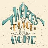 Lettrage tiré par la main dans la forme de la maison Exprimez là le ` s aucun endroit comme la maison photo libre de droits