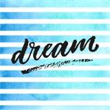 Lettrage tiré par la main rêveur sur les rayures bleues d'aquarelle Photos libres de droits