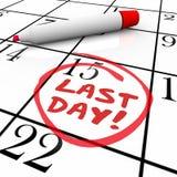 Letzte Tageswörter eingekreist auf Kalender-Fristen-Verfall Lizenzfreies Stockbild