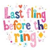 Letzter Fling vor dem Ring stock abbildung