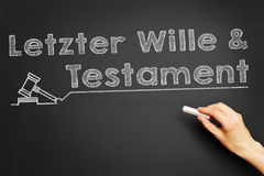 Letzter Wille & Testament (Last will & testament). Hand writes in German Letzter Wille & Testament (Last will & testament) on blackboard stock photography