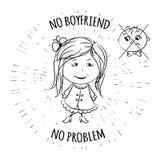 Leuk hand getrokken meisje, geen boyfriend- geen probleem royalty-vrije illustratie