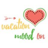 Leuk positief citaat met watermeloen en het zeggen van 'Vakantiestemming op' Stock Afbeelding